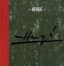 Hergé : exposition, Paris, Centre Pompidou, 20 déc. 2006-19 févr. 2007 -