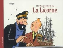 Les vrais secrets de la Licorne - Hergé