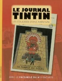 Le journal Tintin : les coulisses d'une aventure - DominiqueMaricq
