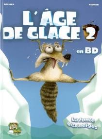 L'âge de glace - Aky Aka créations