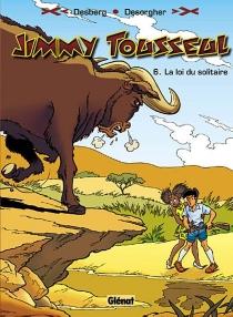 Les aventures de Jimmy Tousseul - StephenDesberg