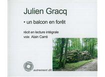 Un balcon en forêt : récit en lecture intégrale - JulienGracq