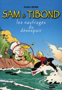 Sam et Tibon - AndréBenn