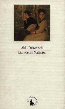Les soeurs Materassi - AldoPalazzeschi