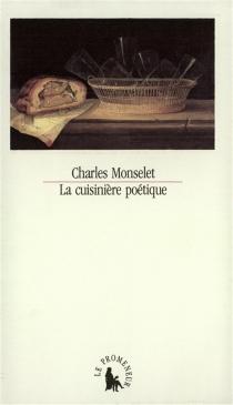 La Cuisinière poétique - CharlesMonselet