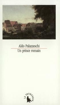 Un Prince romain - AldoPalazzeschi