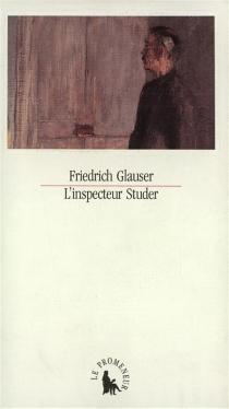 L'inspecteur Studer - FriedrichGlauser