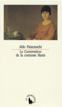 La Conversation de la comtesse Maria - AldoPalazzeschi