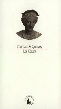 Les Césars - ThomasDe Quincey