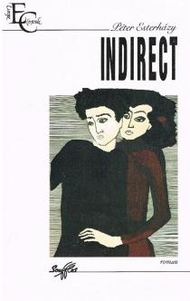 Indirect - PéterEsterhazy