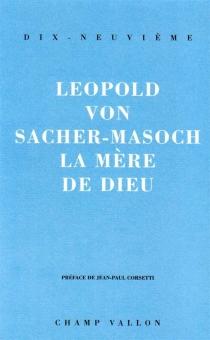 La Mère de Dieu - Leopold vonSacher-Masoch