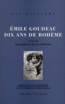 Dix ans de bohème - ÉmileGoudeau