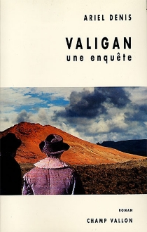 Valigan : une enquête - ArielDenis