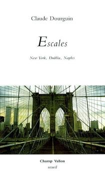 Escales - ClaudeDourguin