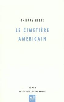 Le cimetière américain - ThierryHesse