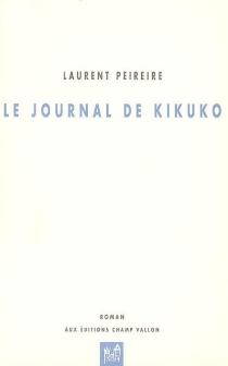 Le journal de Kikuko - LaurentPeireire