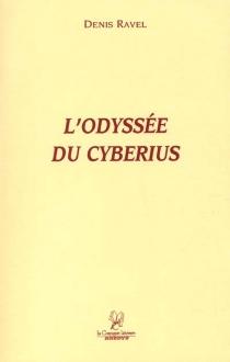 L'odyssée du Cyberius - DenisRavel
