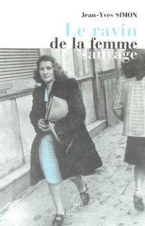 Le ravin de la femme sauvage - Jean-YvesSimon
