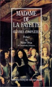 Oeuvres complètes - Marie-Madeleine Pioche de La VergneLa Fayette