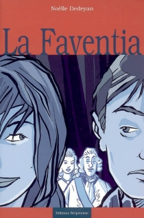 La Faventia - NoëlleDedeyan