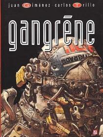 Gangrène - JuanGiménez