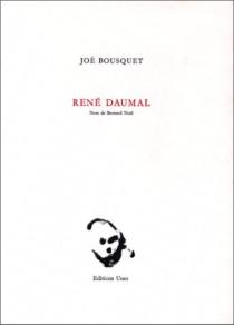 René Daumal - JoëBousquet