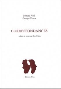 Correspondances - BernardNoël