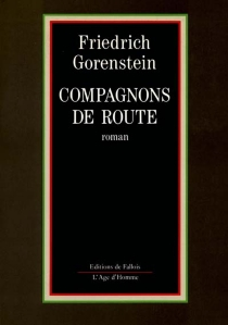Compagnons de route - FriedrichGorenstein