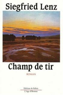 Champ de tir - SiegfriedLenz