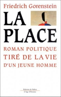La place : roman politique tiré de la vie d'un jeune homme - FriedrichGorenstein
