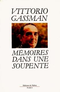 Mémoires dans une soupente - VittorioGassman