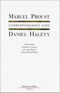 Correspondance avec Daniel Halévy - MarcelProust