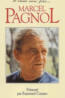 Il était une fois... Marcel Pagnol - RaymondCastans