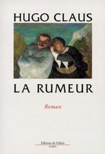 La rumeur - HugoClaus
