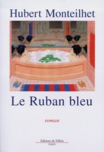 Le ruban bleu - HubertMonteilhet