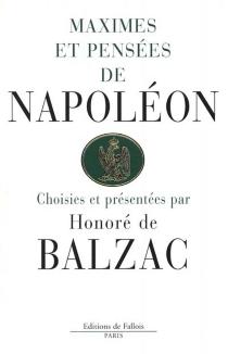 Maximes et pensées - Napoléon 1er