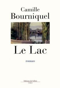 Le lac - CamilleBourniquel