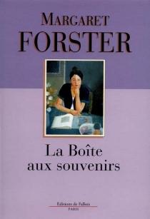 La boîte aux souvenirs - MargaretForster