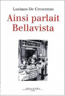 Ainsi parlait Bellavista - LucianoDe Crescenzo