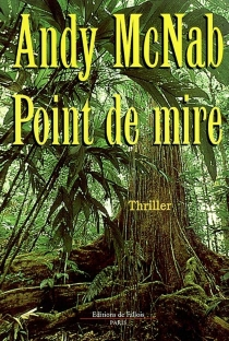 Point de mire - Andy McNab