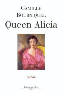 Queen Alicia - CamilleBourniquel