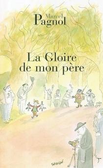 Souvenirs d'enfance - MarcelPagnol