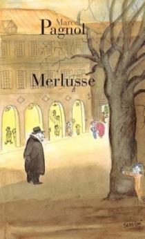 Merlusse - MarcelPagnol