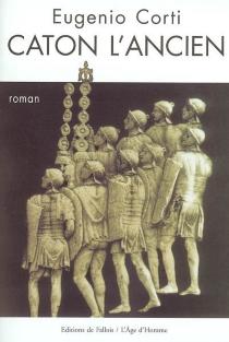 Caton l'Ancien - EugenioCorti