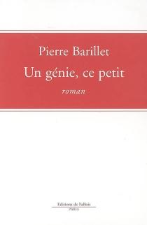 Un génie, ce petit - PierreBarillet