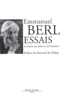 Essais : le temps, les idées et les hommes - EmmanuelBerl