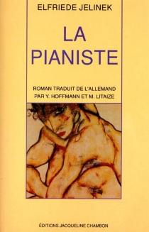 La pianiste - ElfriedeJelinek