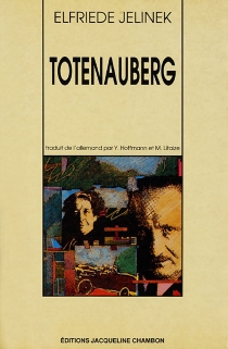 Totenauberg - ElfriedeJelinek