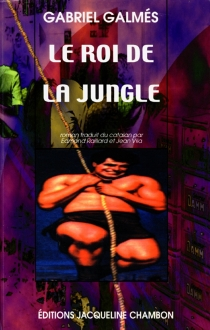 Le roi de la jungle - Gabriel Galmès