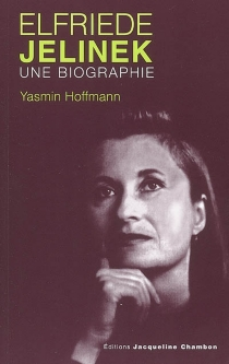 Elfriede Jelinek, une biographie - YasminHoffmann